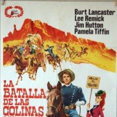 Cine: LA BATALLA DE LAS COLINAS DEL WHISKY. BURT LANCASTER. LEE REMICK. CARTEL ORIGINAL 100X70. Lote 126146987