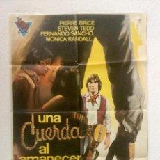 Cine: UNA CUERDA AL AMANECER - POSTER CARTEL ORIGINAL - MANUEL ESTEBA PIERRE BRICE MONICA RANDALL . Lote 126745027