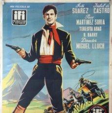 Cine: LA MONTAÑA SIN LEY. JOSÉ SUAREZ-ISABEL DE CASTRO-MIGUEL LLUCH. CARTEL ORIGINAL 70X100. Lote 126768095
