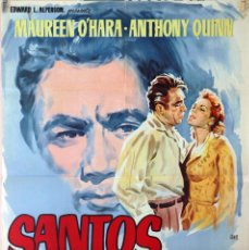 Cine: SANTOS EL MAGNÍFICO. MAUREEN O´HARA - ANTHONY QUINN. CARTEL ORIGINAL 70X100. Lote 127119111