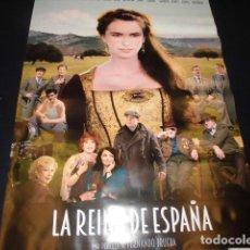 Cine: LA REINA DE ESPAÑA. POSTER O CARTEL ORIGINAL DE LA PELICULA.. Lote 191746663