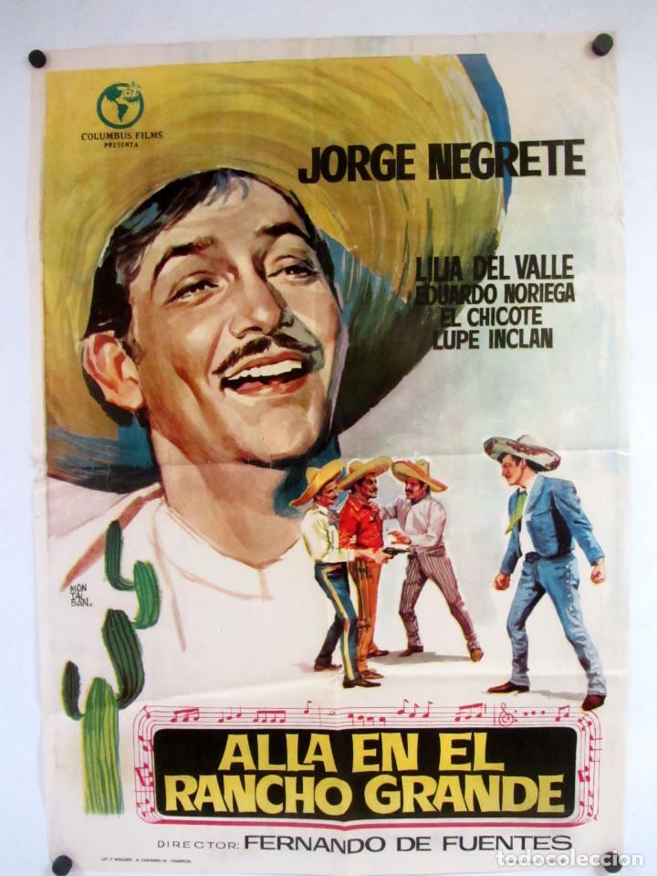 ALLÁ EN EL RANCHO GRANDE (1949) JORGE NEGRETE. CARTEL ORIGINAL DE LA PELÍCULA 70X100CMS. (Cine - Posters y Carteles - Comedia)