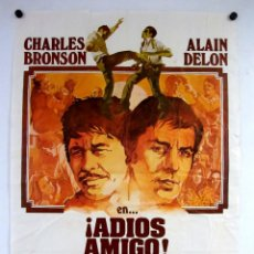 Cine: ADIOS AMIGO (1968) ALAIN DELON, CHARLES BRONSON. CARTEL ORIGINAL DEL ESTRENO 100X70 CMS.. Lote 127838115