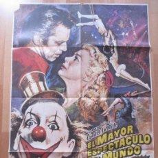 Cine: CARTEL CINE, EL MAYOR ESPECTACULO DEL MUNDO, CHARLTON HESTON, BETTY HUTTON, C1414. Lote 127933115