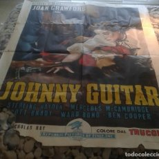 Cine: JOHNNY GUITAR JOAN CRAWFORD STERLING HAYDEN POSTER ORIGINAL ITALIANO, MEDIDAS 140X100. Lote 128114551