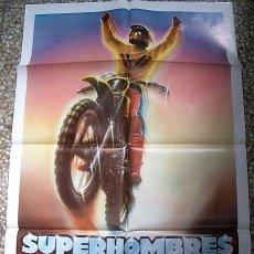 Cine: P´STER DE CINE ORIGINAL SUPERHOMBRES. Lote 128134747