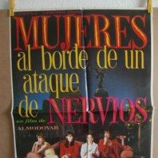 Cine: CARTEL CINE ORIG MUJERES AL BORDE DE UN ATAQUE DE NERVIOS (1988) 50X70 / FIRMADO POR PEDRO ALMODÓVAR. Lote 128174227