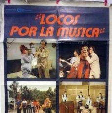 Cine: CARTEL ARGENTINO: LOCOS POR LA MÚSICA. ENRIQUE DAWI (GRACIELA ALFANO, ENZO BAI, CARLOS BALA) 75X110. Lote 128186203