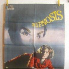 Cine: CARTEL CINE ORIG HIPNOSIS (1962) 70X100 / EUGENIO MARTÍN / JEAN SOREL / JANO. Lote 128275071