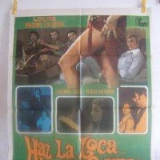 Cine: CARTEL CINE ORIG HAZ LA LOCA Y NO LA GUERRA (1976) 70X100 / LOLITA FLORES / MÁXIMO VALVERDE. Lote 128283763
