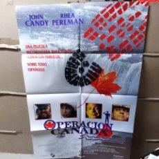 Cine: OPERACIÓN CANADA JOHN CANDY POSTER ORIGINAL 70X100 YY (1876). Lote 128538678
