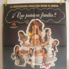 Cine: CARTEL CINE ORIG QUE PUÑETERA FAMILIA (1981) 70X100 / MARTÍN GARRIDO / CLASIFICADA S. Lote 128660387