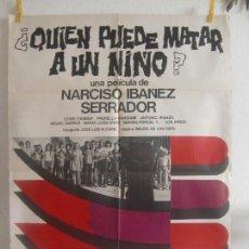 Cine: CARTEL CINE ORIG QUIEN PUEDE MATAR A UN NIÑO (1976) 70X100 / DEDICADO POR NARCISO IBAÑEZ SERRADOR. Lote 128662255