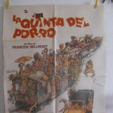 Cine: CARTEL CINE ORIG LA QUINTA DEL PORRO (1981) 70X100 / ALVARO DE LUNA / FRANCESC BELLMUNT. Lote 128662999