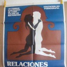 Cine: CARTEL CINE ORIG RELACIONES SEXUALES HOMBRE MUJER (1969) 60X80 / CLASIFICADA S. Lote 128687895