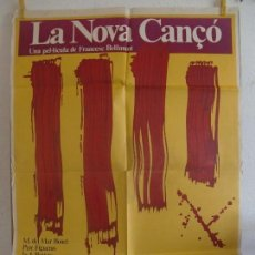 Cine: CARTEL CINE ORIG LA NOVA CANCÓ (1976) 70X100 / JORDI BATISTE /JOSEP MARÍA BLAI / MARIA DEL MAR BONET. Lote 129100115