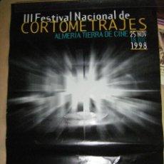 Cine: PÓSTER III FESTIVAL NACIONAL DE CORTOMETRAJES 1998. ALMERÍA TIERRA DE CINE. Lote 129182779