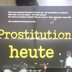Cine: CARTEL POSTER - PROSTITUTION HEUTE -84 X 59. Lote 129296703