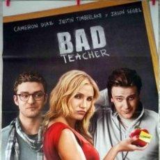 Cine: ORIGINALES DE CINE: BAD TEACHER (CAMERON DÍAZ, JUSTIN TIMBERLAKE, JASON SEGEL) 70X100. Lote 129468503