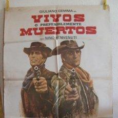 Cine: CARTEL CINE ORIG VIVOS O PREFERIBLEMENTE MUERTOS (1969) 70X100 / GIULIANO GEMMA / DUCCIO TESSARI. Lote 130055551