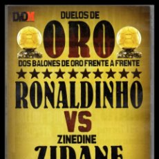 Cine: DVD, DUELOS DE ORO, DOS BALONES DE ORO FRENTE A FRENTE, RONALDINHO - ZINEDINE ZIDANE.. Lote 130199323