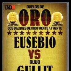 Cine: DVD, DUELOS DE ORO, DOS BALONES DE ORO FRENTE A FRENTE, EUSEBIO - RUUD GULLIT.. Lote 130200831