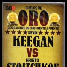Cine: DVD, DUELOS DE ORO, DOS BALONES DE ORO FRENTE A FRENTE, KEVIN KEEGAN - HRISTO STOITCHKVO.. Lote 130202923