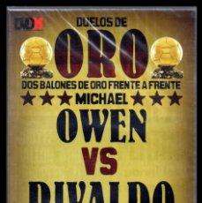 Cine: DVD, DUELOS DE ORO, DOS BALONES DE ORO FRENTE A FRENTE, MICHAEL OWEN - RIVALDO.. Lote 130205871