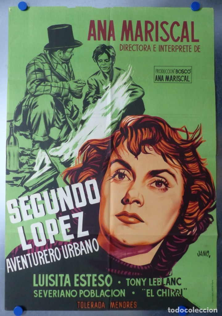 SEGUNDO LOPEZ AVENTURERO URBANO, ANA MARISCAL, TONY LEBLANC - LITOGRAFIA - AÑO 1953 - JANO (Cine - Posters y Carteles - Clasico Español)