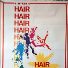 Cine: HAIR. MILOS FORMAN. CARTEL ORIGINAL 1981. 70X100. Lote 132202242