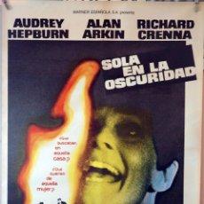 Cine: SOLA EN LA OSCURIDAD. AUDREY HEPBURN-TERENCE YOUNG. CARTEL ORIGINAL 1980. 70X100. Lote 132327226