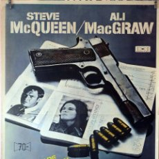 Cine: LA HUIDA. STEVE MACQUEEN-ALI MACGRAW. CARTEL ORIGINAL 1974. 70X100. Lote 132744910