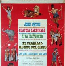 Cine: EL FABULOSO MUNDO DEL CIRCO. JOHN WAYNE-CLAUDIA CARDINALE CARTEL ORIGINAL 1979 70X100. Lote 132745354