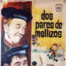 Cine: DOS PARES DE MELLIZOS. STAN LAUREL Y OLIVER HARDY. CARTEL ORIGINAL 70X100. Lote 132747854