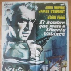 Cine: CARTEL CINE, EL HOMBRE QUE MATO A LIBERTY VALANCE, JOHN WAYNE, JAMES STEWART, MCP, 1962, C1446. Lote 132808238
