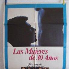Cine: CARTEL CINE ORIG LAS MUJERES DE 30 AÑOS (1978) 70X100 / TOM BERENGER / KAREN BLACK. Lote 133407706