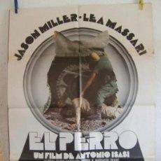 Cine: CARTEL CINE ORIG EL PERRO (1977) 70X100 / ANTONIO ISASI-ISASMENDI / LEA MASSARI. Lote 133416402