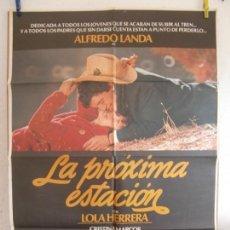 Cine: CARTEL CINE ORIG LA PROXIMA ESTACION (1982) 70X100 / ALFREDO LANDA / ANTONIO MERCERO. Lote 133675590