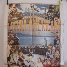 Cinema: CARTEL CINE ORIG LA LOCURA AMERICANA II (1980) 70X100 / ROMANO VANDERBES / JELLO BIAFRA. Lote 133676778