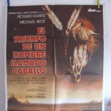 Cine: CARTEL CINE ORIG EL TRIUNFO DE UN HOMBRE LLAMADO CABALLO (1983) 70X100 / RICHARD HARRIS. Lote 133680194