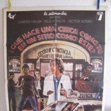 Cine: CARTEL CINE ORIG QUE HACE UNA CHICA COMO TU EN UN SITIO COMO ESTE (1978) 70X100 / FERNANDO COLOMO. Lote 133959814