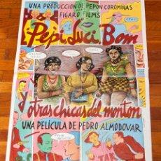 Cine: CARTEL ORIGINAL PEPI LUCI Y BON - PEDRO ALMODOVAR - CEESEPE. Lote 134063766