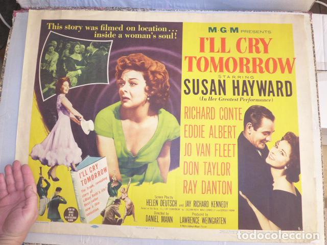 * ANTIGUO CARTEL DE CINE DE 1955 Y NUMERADO, ILL CRY TOMORROW. ZX (Cine- Posters y Carteles - Drama)