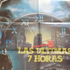 Cine: CARTEL POSTER - LAS ULTIMAS 7 HORAS - 100 X 70. Lote 134182014