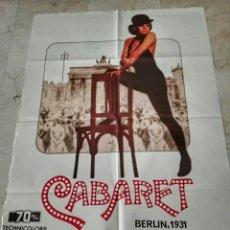 Cine: CARTEL ORIGINAL ESTRENO 1972 'CABARET'. Lote 134239633