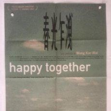 Cinema: HAPPY TOGETHER - POSTER CARTEL ORIGINAL CINE - CHEUN GWONG TSA SIT WONG KAR-WAI IMPRESO DOS CARAS. Lote 245636610