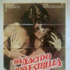 Cine: HA NACIDO UNA ESTRELLA - POSTER CARTEL ORIGINAL CINE - A STAR IS BORN BARBRA STREISAND KRISTOFFERSON. Lote 134518866