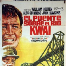 Cine: EL PUENTE SOBRE EL RIO KWAI. DAVID LEAN-ALEC GUINNES-WILLIAM HOLDEN. CARTEL ORIGINAL 1971. 70X100. Lote 134668586