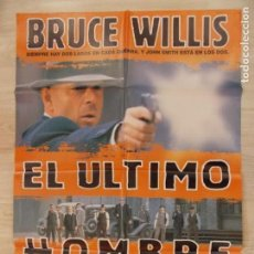 Cine: CARTEL , POSTER CINE - ORIGINAL - EL ULTIMO HOMBRE - BRUCE WILLIS - AÑO 1996 ... R-10022. Lote 134747266