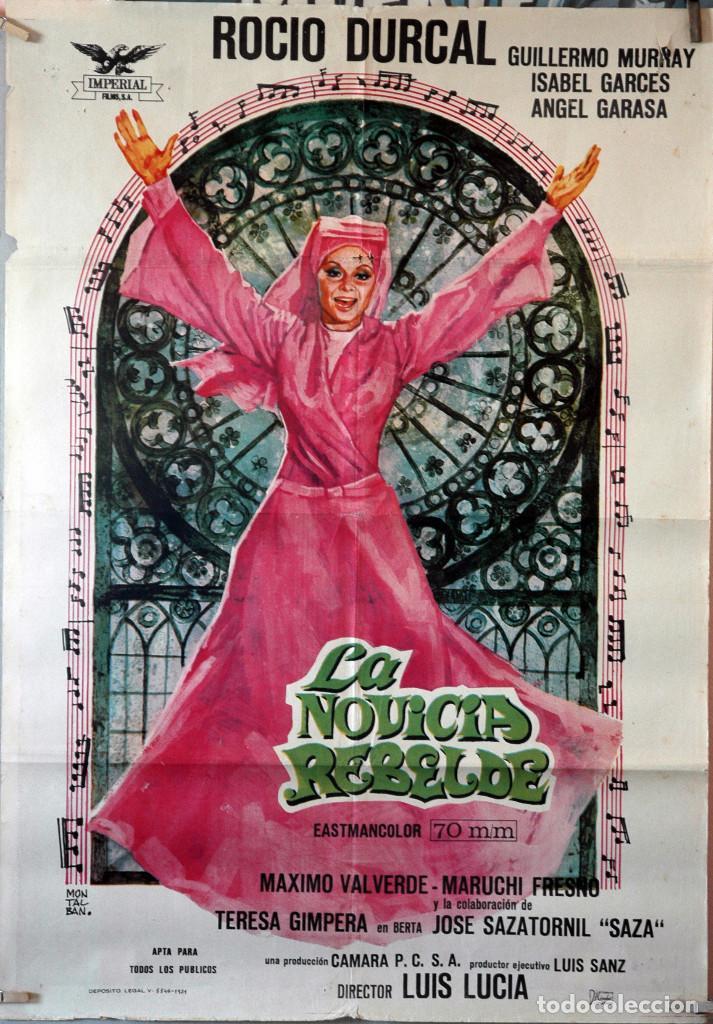 LA NOVICIA REBELDE. ROCÍO DURCAL. CARTEL ORIGINAL 1971. 70X100 (Cine - Posters y Carteles - Clasico Español)